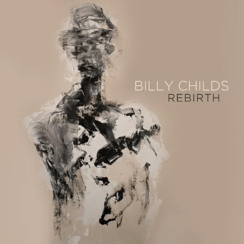 Billy-Childs-Rebirth